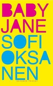 Baby Jane (ebok) av Sofi Oksanen