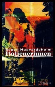 Italienerinnen (ebok) av Espen Haavardsholm