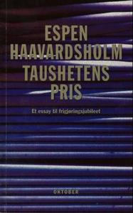 Taushetens pris (ebok) av Espen Haavardsholm