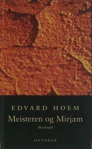 Meisteren og Mirjam (ebok) av Edvard Hoem