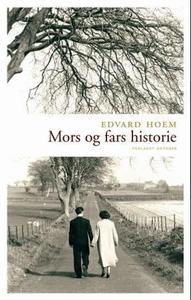 Mors og fars historie (ebok) av Edvard Hoem