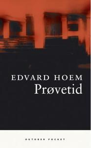 Prøvetid (ebok) av Edvard Hoem