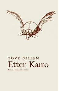 Etter Kairo (ebok) av Tove Nilsen
