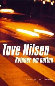 Kvinner om natten (ebok) av Tove Nilsen