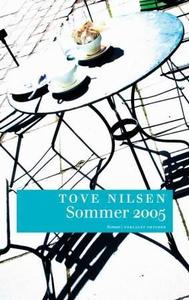 Sommer 2005 (ebok) av Tove Nilsen