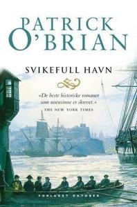 Svikefull havn (ebok) av Patrick O'Brian