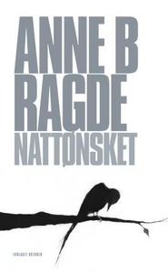 Nattønsket (ebok) av Anne Birkefeldt Ragde, A