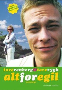 Alt for Egil (ebok) av Tore Renberg, Tore Ryg