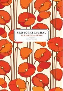 På vegne av venner (ebok) av Kristopher Schau
