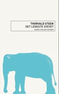 Det lengste svevet (ebok) av Thorvald Steen