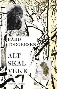 Alt skal vekk (ebok) av Bård Torgersen