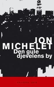 Den gule djevelens by (ebok) av Jon Michelet