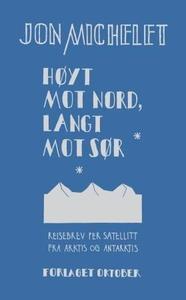 Høyt mot nord, langt mot sør (ebok) av Jon Mi