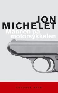 Mannen på motorsykkelen (ebok) av Jon Michele