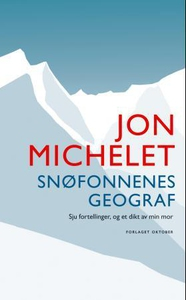 Snøfonnenes geograf (ebok) av Jon Michelet