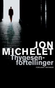 Thygesen-fortellinger (ebok) av Jon Michelet