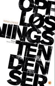Oppløsningstendenser (ebok) av Nina Lykke