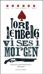 Vi ses i morgen (ebok) av Tore Renberg