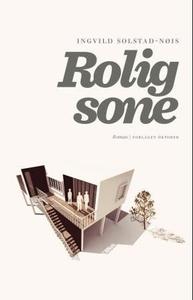 Rolig sone (ebok) av Ingvild Solstad-Nøis
