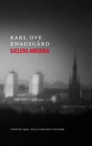 Sjelens Amerika (ebok) av Karl Ove Knausgård