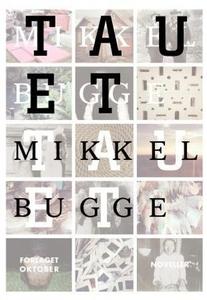 Tauet (ebok) av Mikkel Bugge