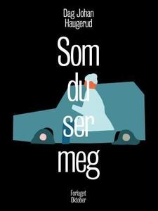 Som du ser meg (ebok) av Dag Johan Haugerud