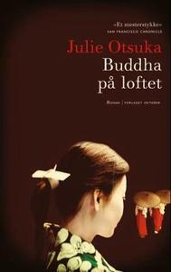 Buddha på loftet (ebok) av Julie Otsuka