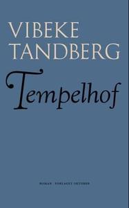 Tempelhof (ebok) av Vibeke Tandberg