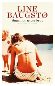 Sommer uten brev (ebok) av Line Baugstø