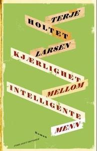 Kjærlighet mellom intelligente menn (ebok) av