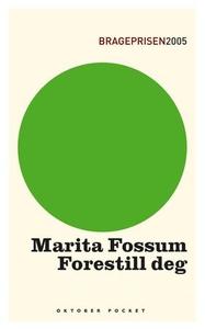 Forestill deg (ebok) av Marita Fossum