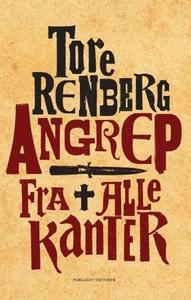Angrep fra alle kanter (ebok) av Tore Renberg