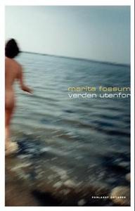 Verden utenfor (ebok) av Marita Fossum
