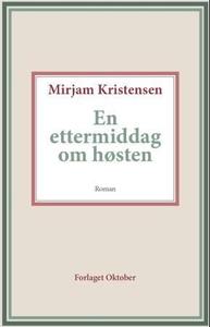 En ettermiddag om høsten (ebok) av Mirjam Kri