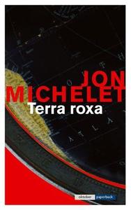 Terra roxa (ebok) av Jon Michelet