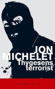 Thygesens terrorist (ebok) av Jon Michelet
