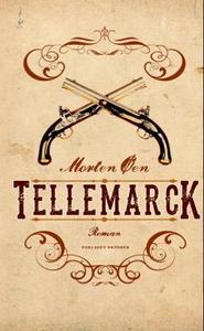 Tellemarck (ebok) av Morten Øen