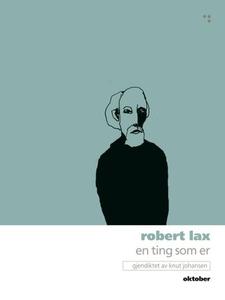 En ting som er (ebok) av Robert Lax
