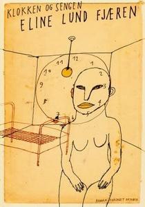 Klokken og sengen (ebok) av Eline Lund Fjæren
