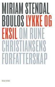 Lykke og eksil (ebok) av Miriam Stendal Boulo
