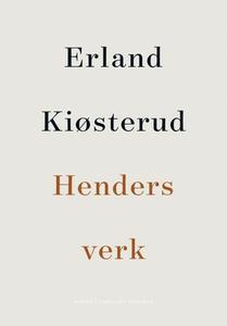 Henders verk (ebok) av Erland Kiøsterud