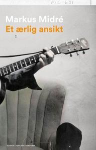 Et ærlig ansikt (ebok) av Markus Midré