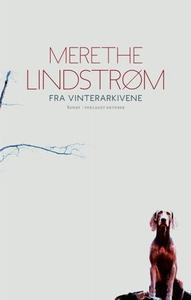 Fra vinterarkivene (ebok) av Merethe Lindstrø