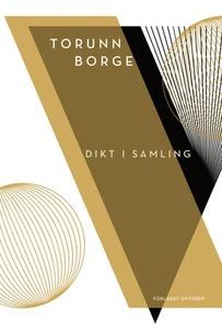 Dikt i samling (ebok) av Torunn Borge