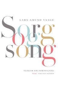 Sorg og song (ebok) av Lars Amund Vaage
