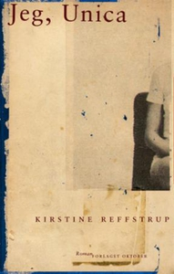 Jeg, Unica (ebok) av Kirstine Reffstrup
