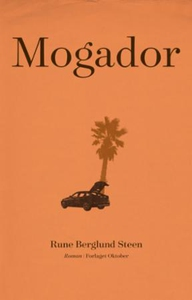 Mogador (ebok) av Rune Berglund Steen