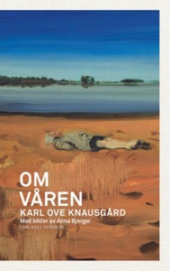 Om våren (ebok) av Karl Ove Knausgård