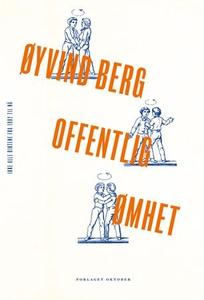 Offentlig ømhet (ebok) av Øyvind Berg