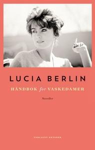 Håndbok for vaskedamer (ebok) av Lucia Berlin